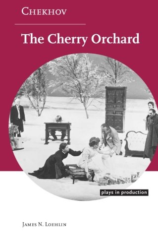Cambridge Cherry (Chekhov: The Cherry Orchard (Plays in Production))