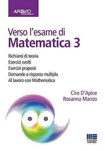 Verso l'esame di matematica 3