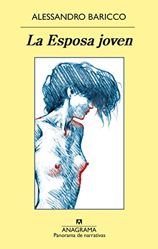 La Esposa joven (Panorama de narrativas nº 936) por Alessandro Baricco