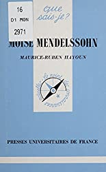 Moïse Mendelssohn (Que sais-je ?) (French Edition)