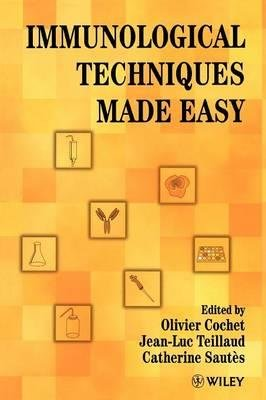 [(Immunological Techniques Made Easy: A Practical Guide to Common Laboratory Procedures)] [Author: Olivier Cochet] published on (August, 1998) par Olivier Cochet