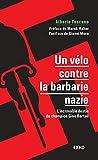 Un vélo contre la barbarie nazie - L'incroyable destin du champion Gino Bartali - Dunod - 18/09/2019