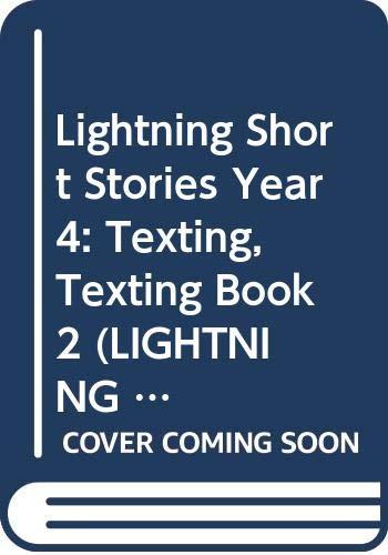 Lightning Short Stories Year 4: Texting, Texting Book 2 (LIGHTNING -FICTION)