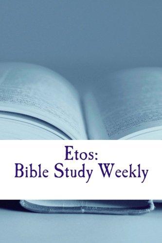 etos-bible-study-weekly-2015-series-volume-1