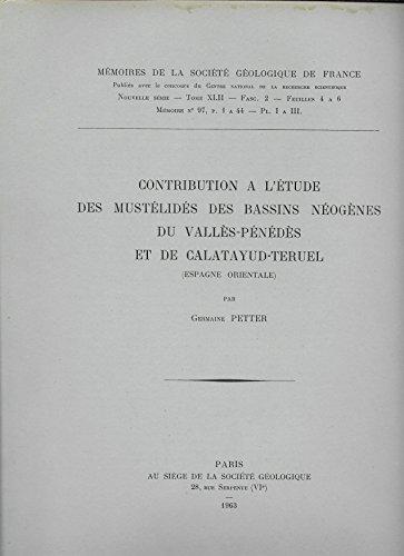Contribution à l'étude des mustélidés des bassins néogènes du vallès-pénédès et de calatayud-teruel Espagne oriental par Petter Germaine