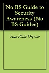 Guide to Security Awareness (Layman's Guides Book 1)