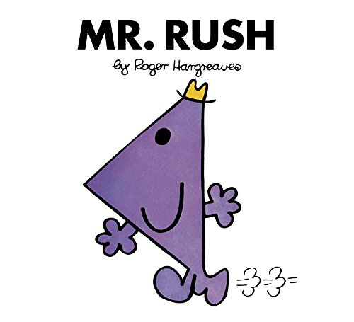 Mr. Rush (Mr. Men and Little Miss)