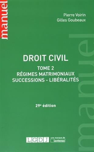 Droit civil : Tome 2, Régimes matrimoni...