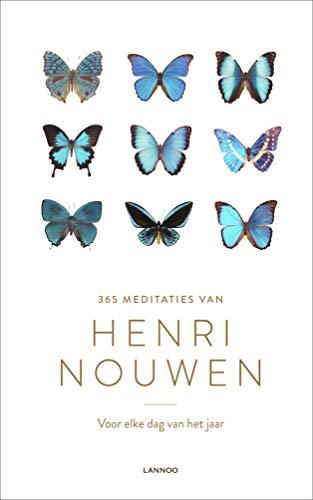 365 meditaties van Henri Nouwen: Voor elke dag van het jaar (Dutch Edition)