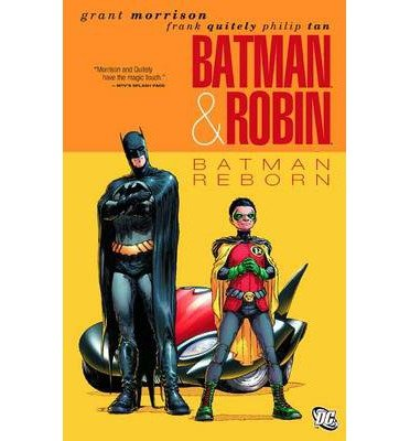 [(Batman & Robin: Batman Reborn Vol 01)] [by: Grant Morrison]