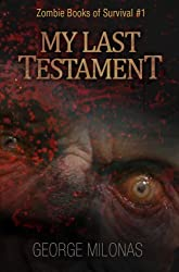 My Last Testament (Zombie Books of Survival Book 1)