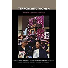 Terrorizing Women: Feminicide in the Americas