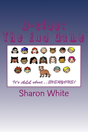 D-cide: The End Game by Sharon White (2014-08-16)