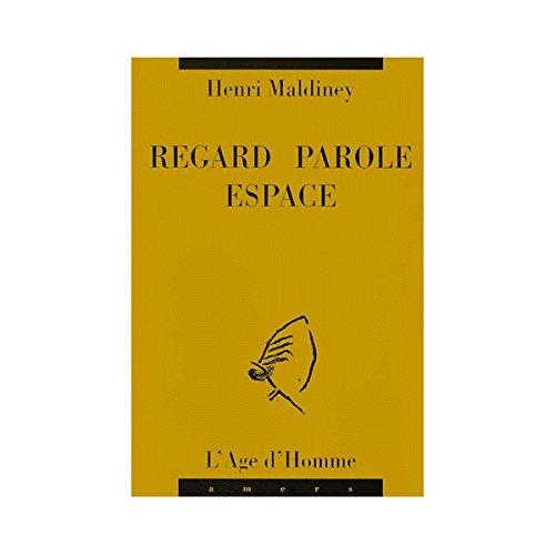 "Regard, parole, espace (Collection ""Amers"")"