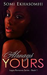 Always Yours (Lagos Romance Series)