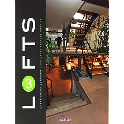 Lofts 3: Concepts espaces urbains