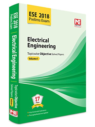ESE 2018 Preliminary Exam: Electrical Engineering - Topicwise Objective Solved Papers - Vol. 1