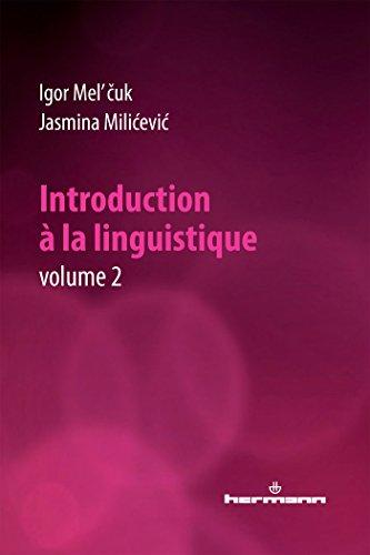 Introduction à la linguistique, Volume 2