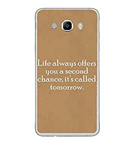 Fuson Designer Back Case Cover for Samsung Galaxy J7 (6) 2016 :: Samsung Galaxy J7 2016 Duos :: Samsung Galaxy J7 2016 J710F J710Fn J710M J710H (a second chance called tomorrow future)