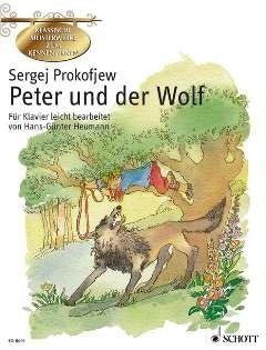 PETER + DER WOLF OP 67 - arrangiert für Klavier [Noten / Sheetmusic] Komponist: PROKOFIEFF SERGEI aus der Reihe: KLASSISCHE MEISTERWERKE ZUM KENNENLERNEN