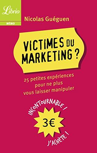 Victimes du marketing par Nicolas Guéguen