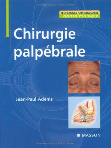 Chirurgie palpébrale (Ancien prix éditeur : 129 euros)