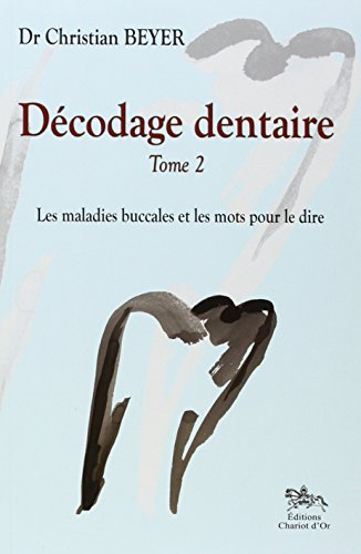 Dcodage dentaire Tome 2