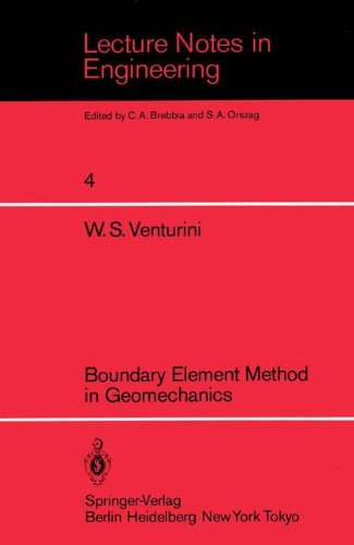 Boundary Element Method in Geomechanics (Lecture Notes in Engineering)