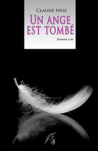 Un ange est tombé (2016) - Neix Claude