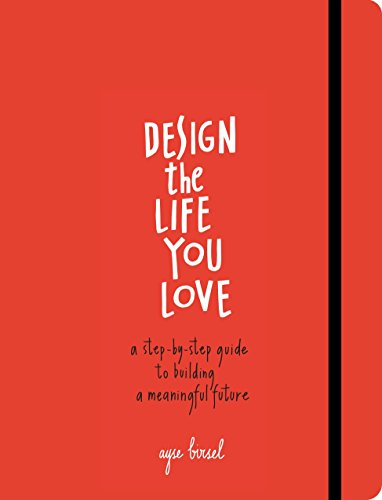 Pdfdownload design the life you love a guide to thinking about pdfdownload design the life you love a guide to thinking about your life playfully and with optimism by ayse birsel read online fyjdtj574rt6e fandeluxe Gallery