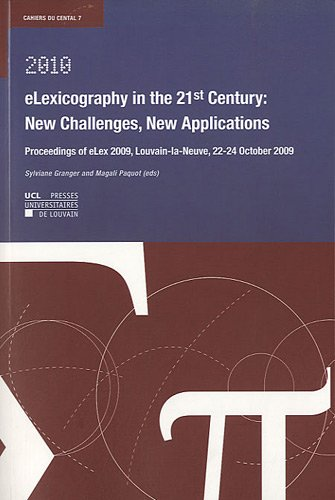 eLexicography in the 21st century : New challenges, new applications: Proceedings of eLex 2009, Louvain-la-Neuve, 22-24 October 2009