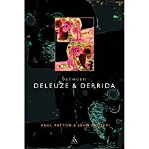 [(Between Deleuze and Derrida)] [Author: Paul Patton] published on (May, 2003)