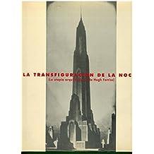 LA TRANSFIGURACIÓN DE LA NOCHE. La utopía arquitectónica de Hugh Ferriss.
