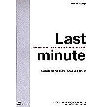 Last minute - Der Tod macht auch vor der Schule nicht Halt: Materialien für Lehrerinnen und Lehrer