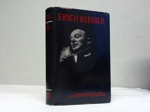 Erich Kleiber. Eine Biographie