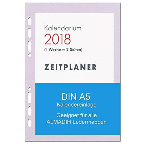 A5 Kalendereinlage 2018 für ALMADIH Ledermappen: A5 Terminplaner & Organizer - (1 Woche auf 2 Seiten) Ersatzkalendarium Kalender Einlagen Zeitplaner Time-Planer Jahresplan (A5 Manager - 2018)