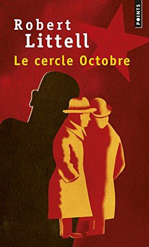 Le Cercle Octobre par Robert Littell