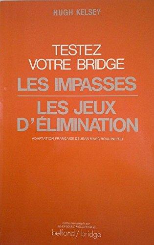 Testez votre bridge