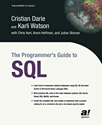 The Programmer's Guide to SQL by Cristian Darie (2003-10-08)