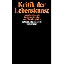 Kritik der Lebenskunst (suhrkamp taschenbuch wissenschaft)