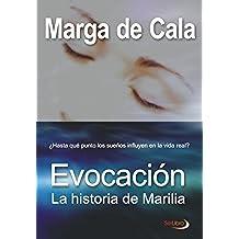 Evocación (La historia de Marilia)