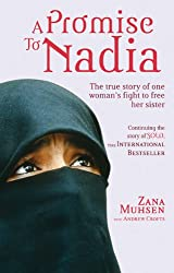 [A Promise to Nadia: A True Story of a British Slave in the Yemen] (By: Zana Muhsen) [published: November, 2010]
