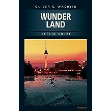 Wunderland (Hans Dieter Knoop, Harald Hünerbein)