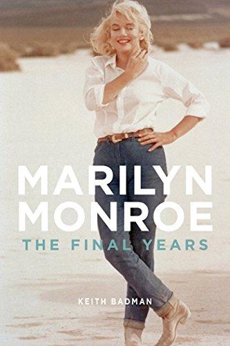 marilyn monroe the final years english edition ebook keith