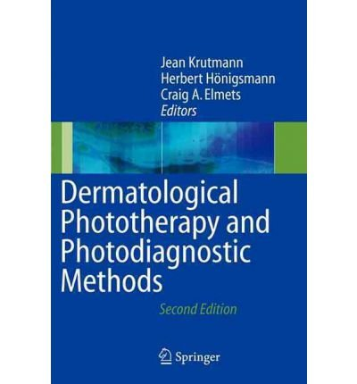 [(Dermatological Phototherapy and Photodiagnostic Methods)] [Author: Jean Krutmann] published on (November, 2010)
