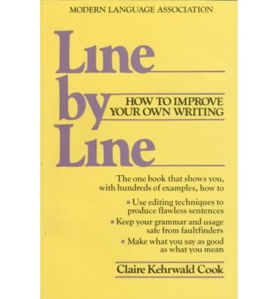 [( By Cook, Claire Kehrwald( Author )Line by Line: How to Edit Your Own Writing Paperback Jun- 30-1986 )]