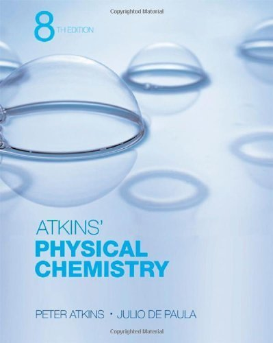 Physical Chemistry by Peter Atkins (2006-03-10)