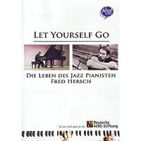 Let Yourself Go - Die Leben des Jazz Pianisten Fred Hersch