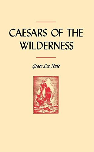 caesars-of-the-wilderness-publications-of-the-minnesota-historical-society
