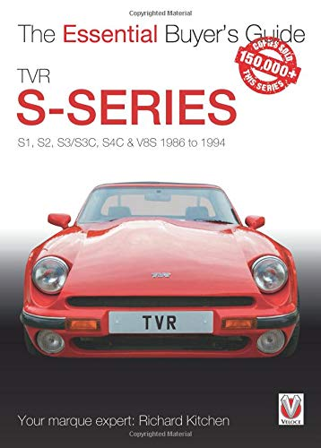 TVR S-series: S1, 280S, S2, S3, S3C, S4C, 290S & V8S 1986 to 1995 (Essential Buyer's Guide) S1 Kit